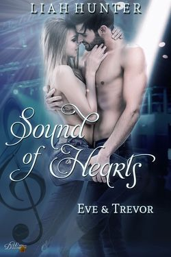 Sound of Hearts: Eve und Trevor von Hunter,  Liah