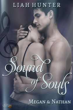 Sound of Souls: Megan und Nathan von Hunter,  Liah