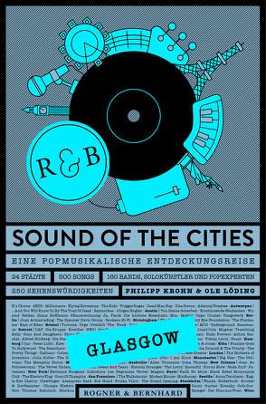 Sound of the Cities – Glasgow von Krohn,  Philipp, Löding,  Ole