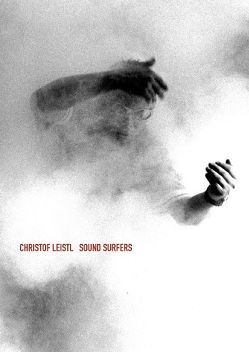 Sound Surfers von Leistl,  Christof