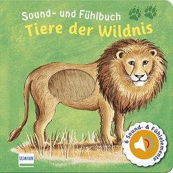 Sound- und Fühlbuch Tiere der Wildnis (mit 6 Sounds und Fühlelementen) von Doering,  Svenja