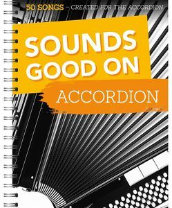 Sounds Good On Accordion von Bosworth Music