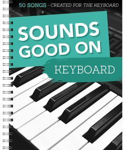 Sounds Good On Keyboard von Bosworth Music