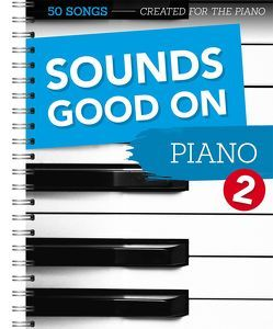 Sounds Good On Piano 2 von Bosworth Music