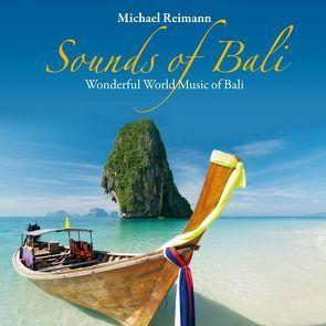 Sounds Of Bali von Reimann,  Michael