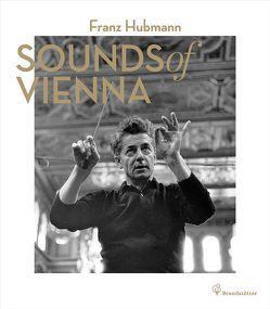 Sounds of Vienna von Hubmann,  Franz, Roschitz,  Karlheinz