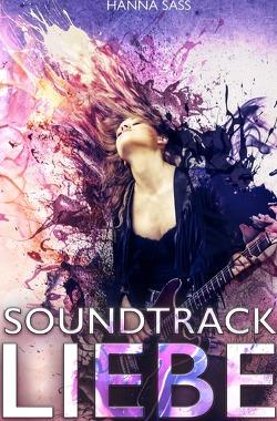 Soundtrack Liebe von Sass,  Hanna
