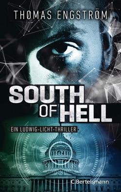 South of Hell von Engström,  Thomas, Rüegger,  Lotta, Wolandt,  Holger