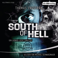 South of Hell von Engström,  Thomas, Rüegger,  Lotta, Schwarzmaier,  Michael, Wolandt,  Holger