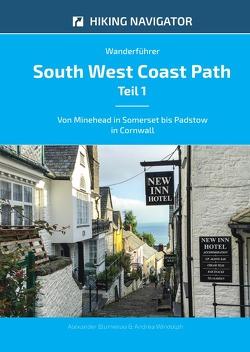 South West Coast Path / Wanderführer South West Coast Path – Teil 1 von Blumenau,  Alexander