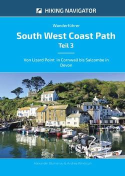 South West Coast Path / Wanderführer South West Coast Path – Teil 3 von Blumenau,  Alexander