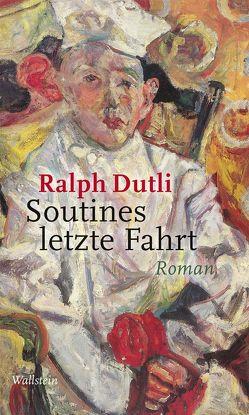 Soutines letzte Fahrt von Dutli,  Ralph