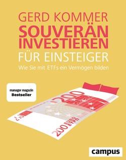 Souverän investieren für Einsteiger von Kommer,  Gerd