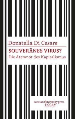Souveränes Virus von Creutz,  Daniel, Di Cesare,  Donatella