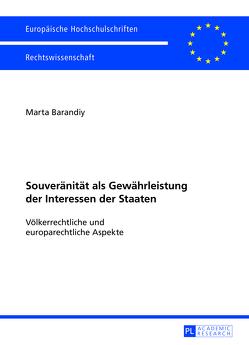 Souveränität als Gewährleistung der Interessen der Staaten von Barandiy,  Marta