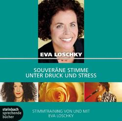 Souveräne Stimme unter Druck und Stress von Loschky,  Eva