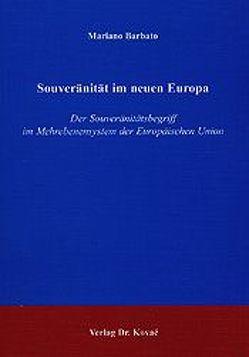 Souveränität im neuen Europa von Barbato,  Mariano