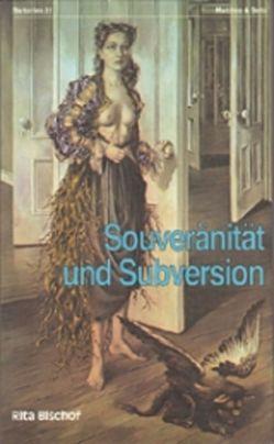 Souveränität und Subversion von Bischof,  Rita