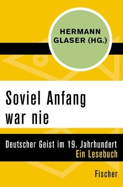 Soviel Anfang war nie von Glaser,  Hermann
