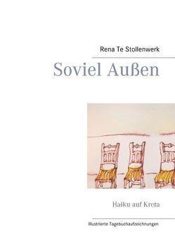 Soviel Außen von Stollenwerk,  Rena Te