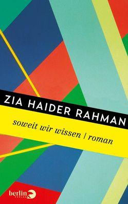 Soweit wir wissen von Hübner,  Sabine, Rahman,  Zia Haider