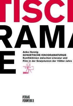 Sowjetische Kinodramaturgien von Hennig,  Anke