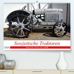 Sowjetische Traktoren – Klassische Trecker der UdSSR (Premium, hochwertiger DIN A2 Wandkalender 2020, Kunstdruck in Hochglanz) von von Loewis of Menar,  Henning
