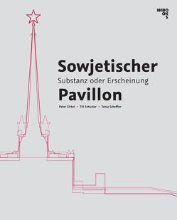 Sowjetischer Pavillon Leipzig von Scheffler,  Tanja, Schuster,  Till, Zadnicek,  Katja, Zirkel,  Peter