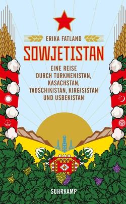 Sowjetistan von Fatland,  Erika, Sonnenberg,  Ulrich