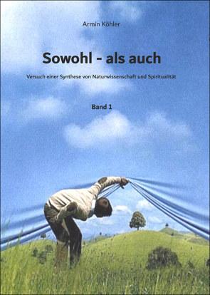 Sowohl – als auch von Köhler,  Armin