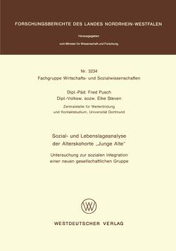 """Sozial- und Lebenslageanalyse der Alterskohorte """"Junge Alte"""" von Pusch,  Fred"""