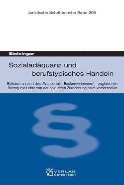 Sozialadäquanz und berufstypisches Handeln von Steininger,  Einhard