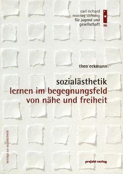 Sozialästhetik von Eckmann,  Theo