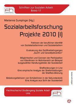 Sozialarbeitsforschung Projekte 2010 (I) von Gumpinger,  Marianne
