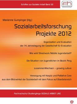 Sozialarbeitsforschung Projekte 2012 von Gumpinger,  Marianne