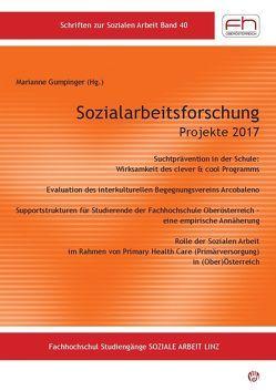 Sozialarbeitsforschung Projekte 2017 von Gumpinger,  Marianne