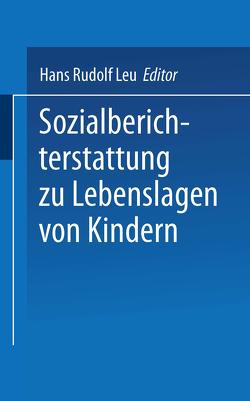 Sozialberichterstattung zu Lebenslagen von Kindern von Leu,  Hans Rudolf