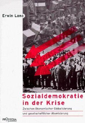 Sozialdemokratie in der Krise von Lanc,  Erwin