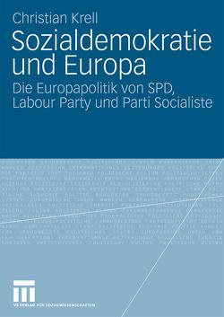 Sozialdemokratie und Europa von Krell,  Christian