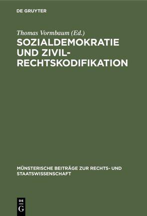 Sozialdemokratie und Zivilrechtskodifikation von Vormbaum,  Thomas