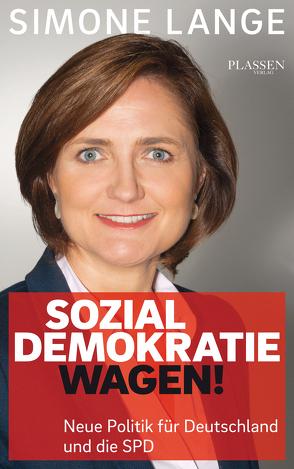 Sozialdemokratie wagen! von Lange,  Simone