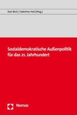 Sozialdemokratische Außenpolitik für das 21. Jahrhundert von Beck,  Kurt, Heil,  Hubertus