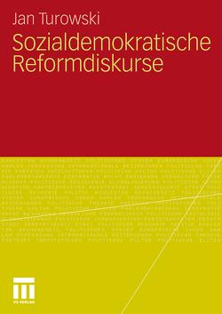 Sozialdemokratische Reformdiskurse von Turowski,  Jan