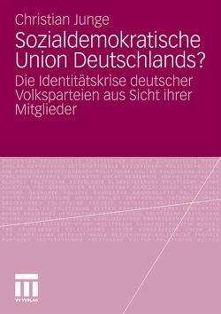 Sozialdemokratische Union Deutschlands? von Junge,  Christian