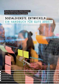 Sozialdienste entwickeln von Da Rui,  Gena, Näpfli Keller,  Nadine, Riedweg,  Werner, Rimmele,  Sabine