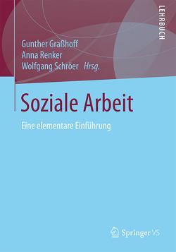 Soziale Arbeit von Graßhoff,  Gunther, Renker,  Anna, Schröer,  Wolfgang