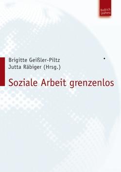 Soziale Arbeit grenzenlos von Geißler-Piltz,  Brigitte, Räbiger,  Jutta