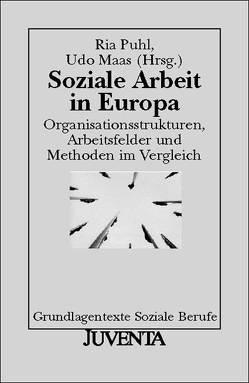 Soziale Arbeit in Europa von Maas,  Udo, Puhl,  Ria