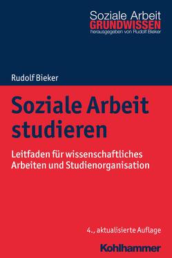 Soziale Arbeit studieren von Bieker,  Rudolf