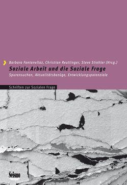 Soziale Arbeit und die Soziale Frage von Fontanellaz,  Barbara, Reutlinger,  Christian